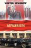 Wiktor Suworow - Akwarium artwork