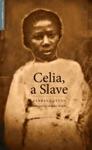 Celia A Slave