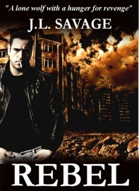 Rebel A Story Of Government Tyranny And One Man S Quest For Justice