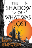 The Shadow of What Was Lost