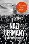 Nazi Germany History In An Hour