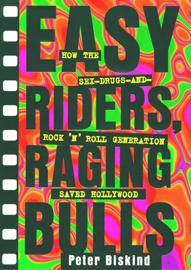Easy Riders Raging Bulls book