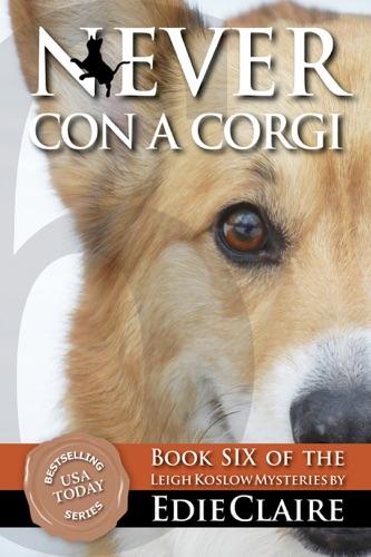 Never Con a Corgi - Edie Claire - Edie Claire