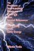 The Problem of Increasing Human Energy, With Special References to the Harnessing of