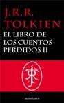 El Libro De Los Cuentos Perdidos 2 Historia De La Tierra Media II