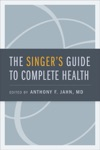 The Singers Guide To Complete Health
