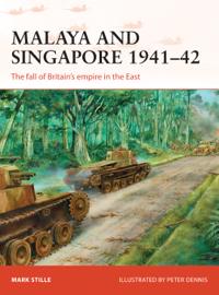 Malaya and Singapore 1941–42