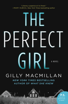 Gilly MacMillan - The Perfect Girl book