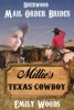Mail Order Bride: Millie's Texas Cowboy