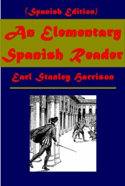 An Elementary Spanish Reader Spanish Edition