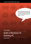 Build A Windows 10 Gaming PC