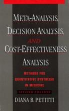 Meta-Analysis, Decision Analysis, and Cost-Effectiveness Analysis