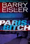 Paris Is A Bitch A RainDelilah Short Story