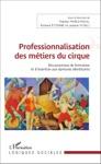 Professionnalisation Des Mtiers Du Cirque
