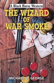 THE WIZARD OF WAR SMOKE