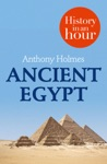 Ancient Egypt History In An Hour