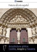 Arquitectura gótica: Castilla, Aragón y Navarra