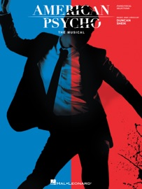 AMERICAN PSYCHO: THE MUSICAL SONGBOOK