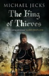 The King Of Thieves Knights Templar Mysteries 26