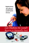 Can Diabetes Be Cured Reverse It Naturally Fast
