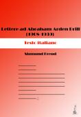 Lettere ad Abraham Arden Brill (1908-1939)