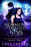 Summer's Deadly Kiss