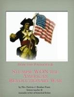 Stumpie WON the American Revolutionary War