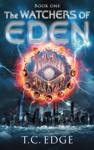 The Watchers of Eden (The Watchers of Eden Trilogy, Book 1)