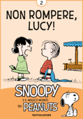 Non rompere, Lucy! Vol. 2