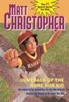 Comeback Of The Home Run Kid