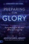 Preparing For The Glory