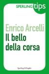 Il Bello Della Corsa - Sperling Tips