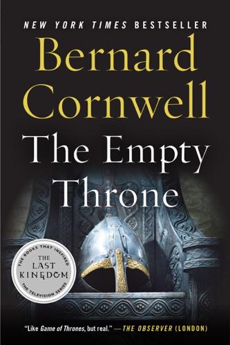 Bernard Cornwell - The Empty Throne
