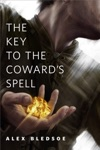 The Key To The Cowards Spell