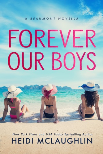 Heidi McLaughlin - Forever Our Boys