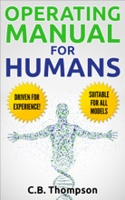 Operating Manual For Humans