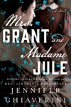 Mrs Grant And Madame Jule