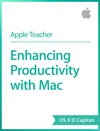 Enhancing Productivity With Mac OS X El Capitan