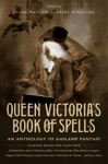 Queen Victorias Book Of Spells