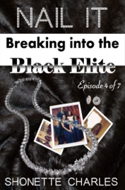 Episode 4 Of 7 Nail It Breaking Into The Black Elite Unwrapping Holiday Secrets
