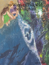 10 Ways To Talk To The Dolphins