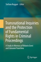 Transnational Inquiries and the Protection of Fundamental Rights in Criminal Proceedings