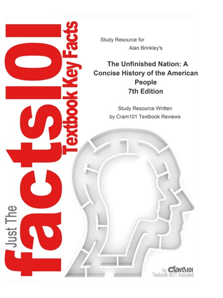 The Unfinished Nation, A Concise History of the American People