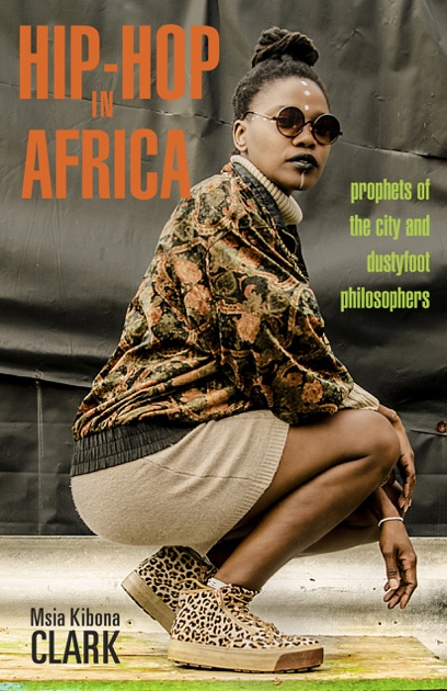 Hip-Hop in Africa by Msia Kibona Clark on Apple Books