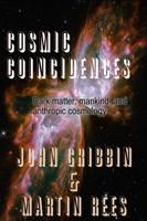 John Gribbin & Martin Rees - Cosmic Coincidences artwork