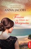 Download and Read Online Träume im Glanz der Morgenröte