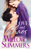 Willow Summers - Love and Chaos artwork