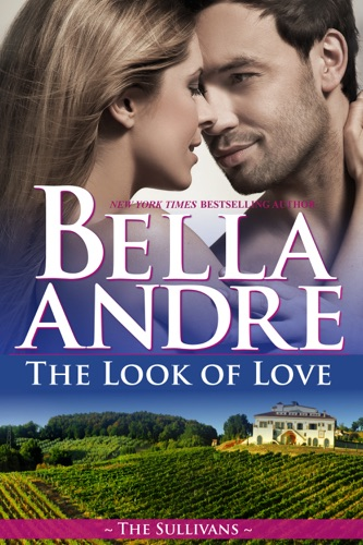 The Look of Love - Bella Andre - Bella Andre