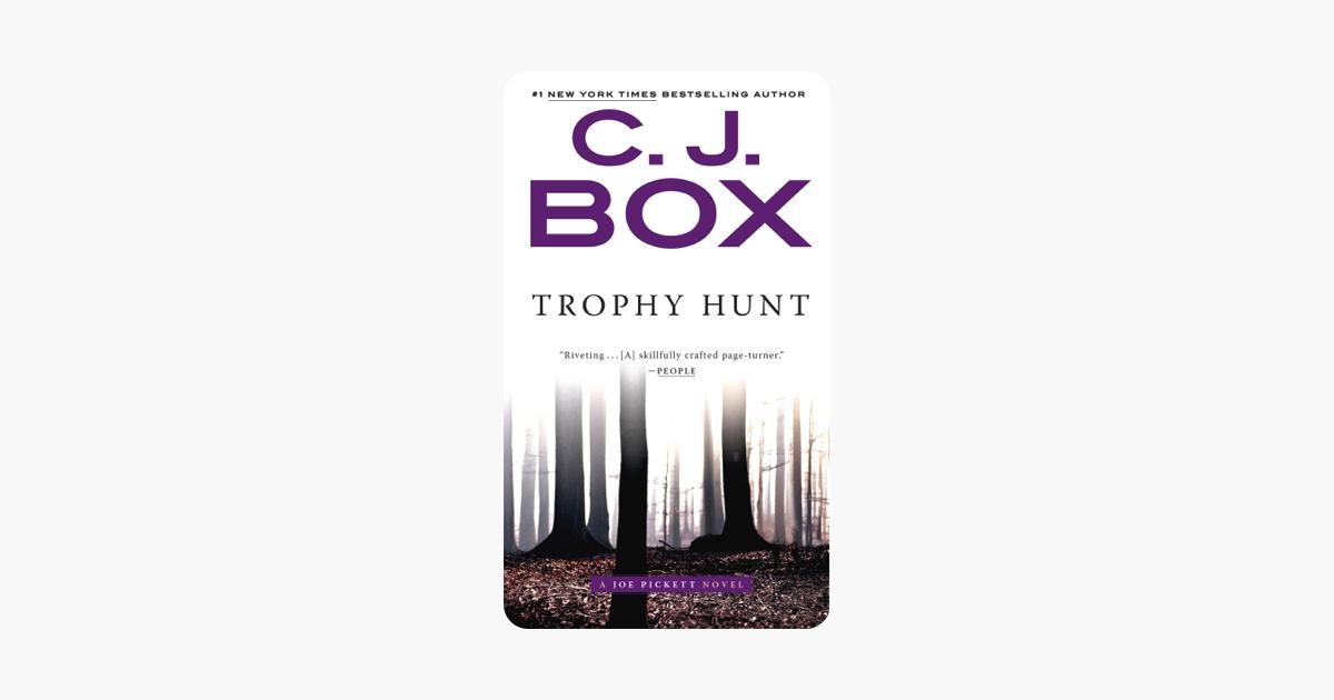 Trophy Hunt - C. J. Box