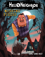 Carly Anne West - Missing Pieces (Hello Neighbor, Book 1) artwork